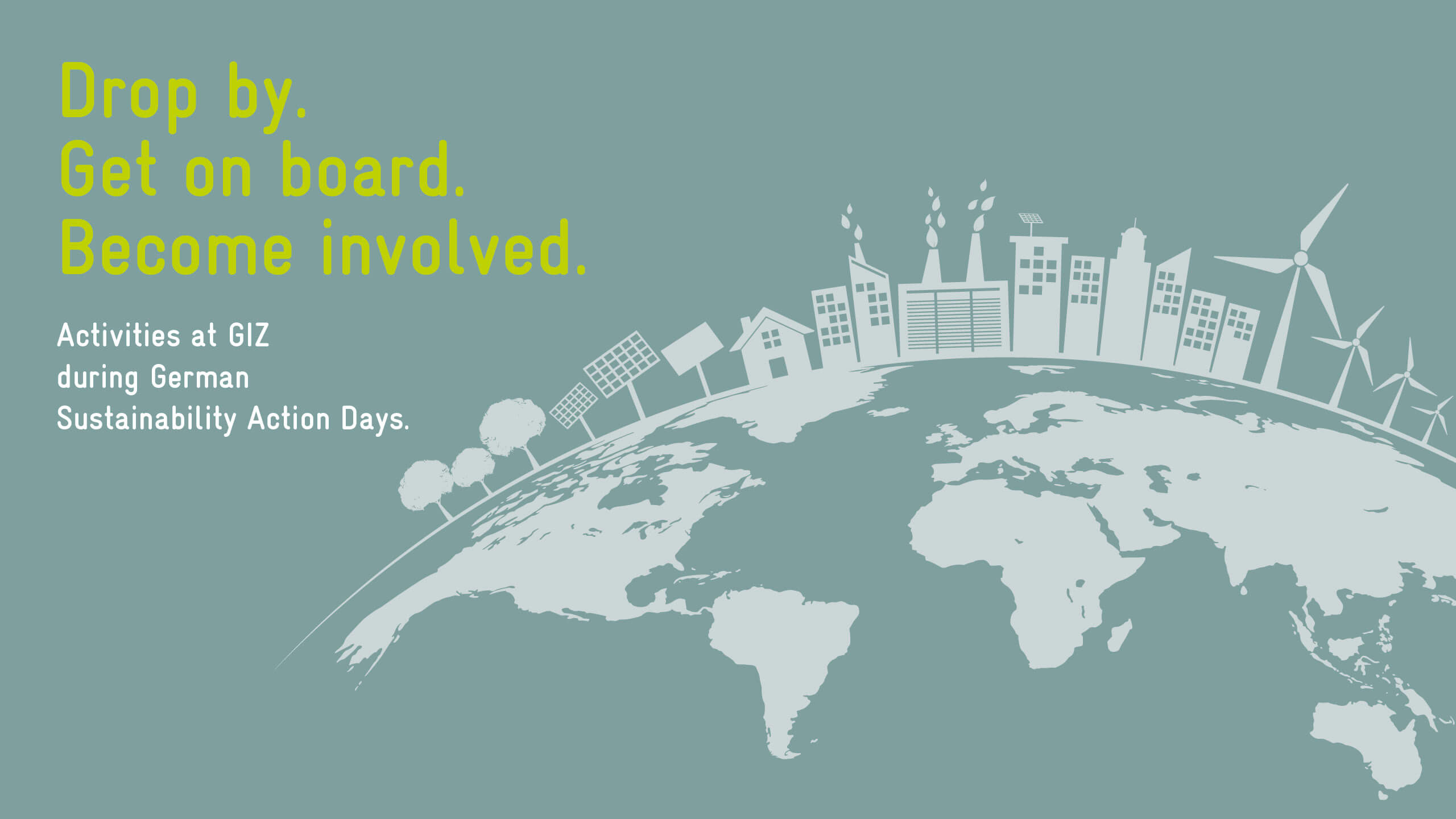 Drop by. Get on board. Become involved. Activities at GIZ during German Sustainibility Action Days.