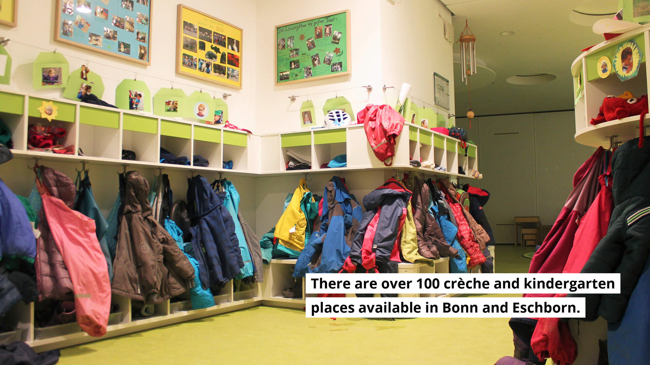 There are over 100 crèche and kindergarten places available in Bonn and Eschborn.